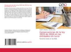Bookcover of Consecuencias de la ley 1819 de 2016 en las entidades sin lucro