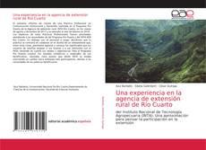 Una experiencia en la agencia de extensión rural de Río Cuarto kitap kapağı