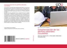 Borítókép a  Caracterización de los perfiles laborales cucuteños - hoz