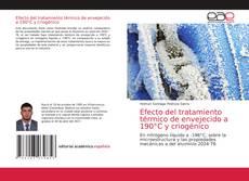 Portada del libro de Efecto del tratamiento térmico de envejecido a 190°C y criogénico
