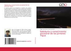 Обложка Sabiduría y conocimiento ancestral de los pintores Tigua