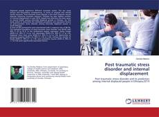 Copertina di Post traumatic stress disorder and internal displacement
