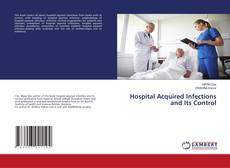 Buchcover von Hospital Acquired Infections and Its Control