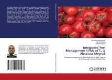 Bookcover of Integrated Pest Management (IPM) of Tuta Absoluta Meyrick