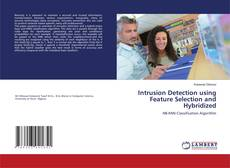 Bookcover of Intrusion Detection using Feature Selection and Hybridized