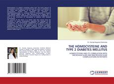 Bookcover of THE HOMOCYSTEINE AND TYPE 2 DIABETES MELLITUS