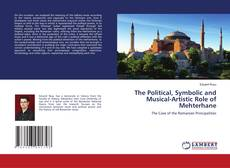 Portada del libro de The Political, Symbolic and Musical-Artistic Role of Mehterhane