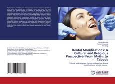 Copertina di Dental Modifications: A Cultural and Religious Prospective- From Myths to Taboos