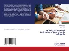 Обложка Active Learning and Evaluation of Education in Indonesia