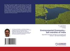 Bookcover of Environmental Economics -Salt marshes of India