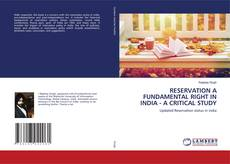 Bookcover of RESERVATION A FUNDAMENTAL RIGHT IN INDIA - A CRITICAL STUDY