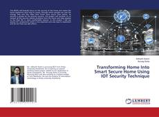 Bookcover of Transforming Home Into Smart Secure Home Using IOT Security Technique