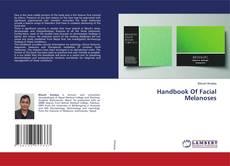 Bookcover of Handbook Of Facial Melanoses