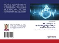 Bookcover of HPLC analysis of antihypertensive drugs in combined therapies