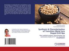 Capa do livro de Synthesis & Characterization of Transition Metal Ions Doped ZnO Nps