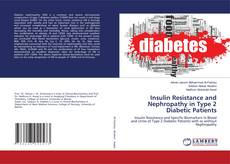 Portada del libro de Insulin Resistance and Nephropathy in Type 2 Diabetic Patients