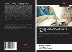 Bookcover of PATENT LAW AND ACCESS TO HEALTH