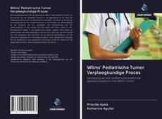 Capa do livro de Wilms' Pediatrische Tumor Verpleegkundige Proces