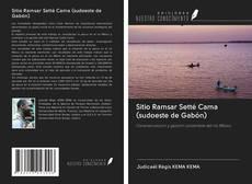 Portada del libro de Sitio Ramsar Setté Cama (sudoeste de Gabón)