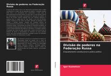 Divisão de poderes na Federação Russa kitap kapağı
