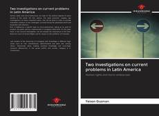 Bookcover of Two investigations on current problems in Latin America
