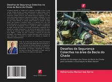 Desafios da Segurança Colectiva na área da Bacia do Chade的封面