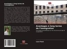 Couverture de Avantages à long terme de l'immigration