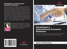 Buchcover von Kazakhstan's International Economic Relations