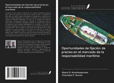Bookcover of Oportunidades de fijación de precios en el mercado de la responsabilidad marítima