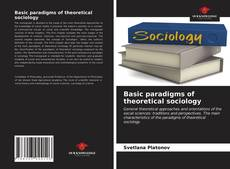 Bookcover of Basic paradigms of theoretical sociology