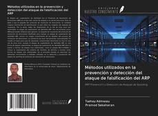 Couverture de Métodos utilizados en la prevención y detección del ataque de falsificación del ARP