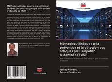 Capa do livro de Méthodes utilisées pour la prévention et la détection des attaques par usurpation d'identité de l'ARP