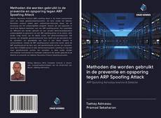 Methoden die worden gebruikt in de preventie en opsporing tegen ARP Spoofing Attack kitap kapağı