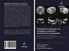 Bookcover of Biologische evaluatie van buigzame polymeer-keramische composieten