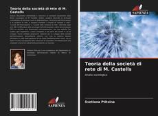 Capa do livro de Teoria della società di rete di M. Castells
