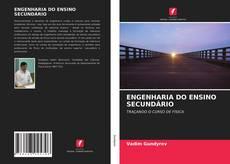 Bookcover of ENGENHARIA DO ENSINO SECUNDÁRIO