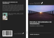 Borítókép a  ESCUELA SECUNDARIA DE INGENIERÍA - hoz