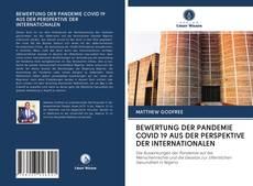Borítókép a  BEWERTUNG DER PANDEMIE COVID 19 AUS DER PERSPEKTIVE DER INTERNATIONALEN - hoz