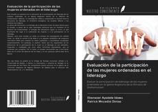 Bookcover of Evaluación de la participación de las mujeres ordenadas en el liderazgo