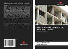 Bookcover of Containment of high-strength concrete columns