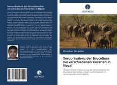 Обложка Seroprävalenz der Brucellose bei verschiedenen Tierarten in Nepal