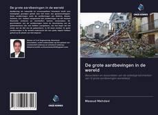 Borítókép a  De grote aardbevingen in de wereld - hoz