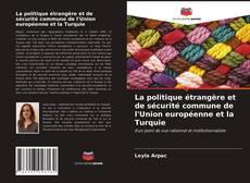 Copertina di La politique étrangère et de sécurité commune de l'Union européenne et la Turquie
