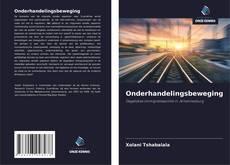 Bookcover of Onderhandelingsbeweging