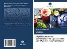Buchcover von Phytokonstituenten Bemerkenswerte Eigenschaften von Rhynchotechum ellipticum