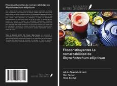 Buchcover von Fitoconstituyentes La remarcabilidad de Rhynchotechum ellipticum