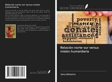 Portada del libro de Relación norte-sur versus misión humanitaria