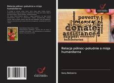 Bookcover of Relacja północ-południe a misja humanitarna