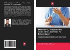 Borítókép a  Motivações, expectativas e vícios para a admissão na Enfermagem - hoz