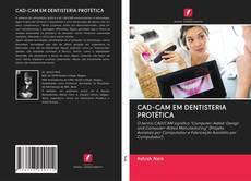 Bookcover of CAD-CAM EM DENTISTERIA PROTÉTICA